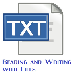 Reading and Writing with Files
