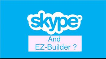 Using Skype With Ez-Builder Request